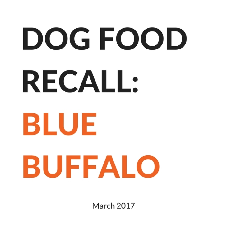 Blue Buffalo Recall February March 2017 l NomNomNow Blog
