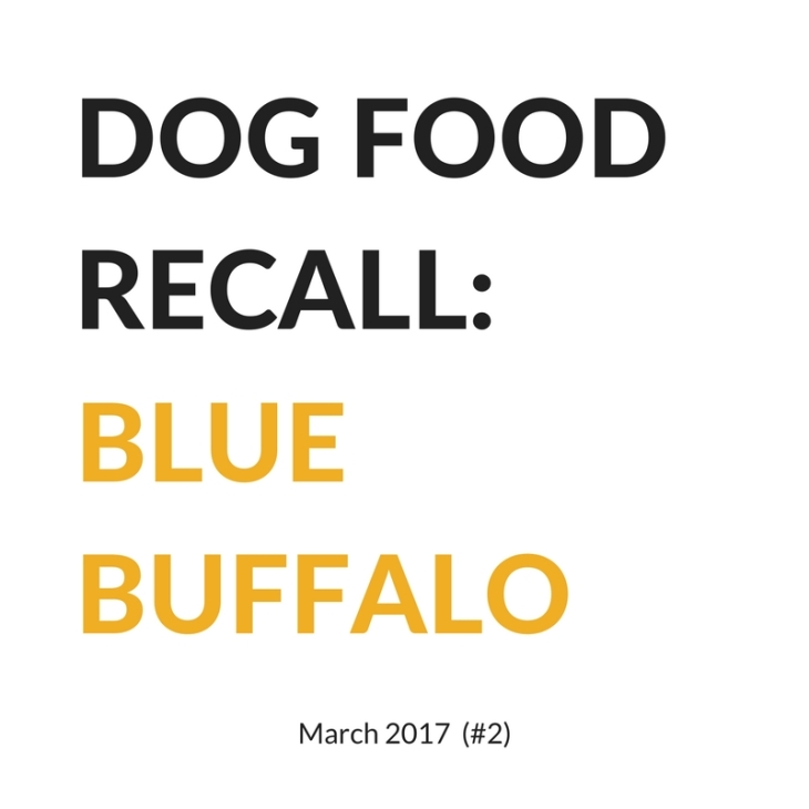 Dog food recall Blue Buffalo March 2017 l NomNomNow Blog